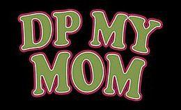 Dp My Mom