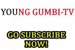 Subscribe to My Fukking Youtube!! Young Gumbi-TV